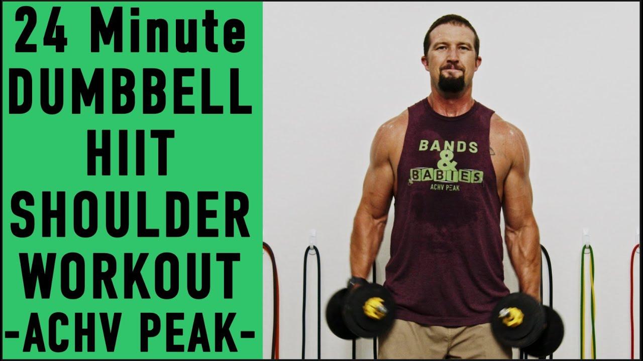 24 Minute  Dumbbell HIIT Workout for Shoulders - ACHV PEAK