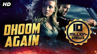 DHOOM AGAIN 2019 New Released Full Hindi Dubbed Movie  Hollywood Action Movie In Hindi