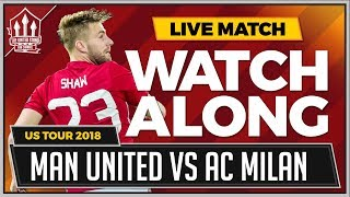 Manchester United vs AC Milan LIVE Stream Watchalong