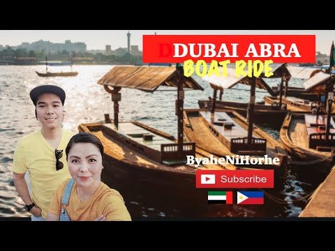 Dubai ABRA, Filipino's Boat Riding  | ByaheNiHorhe