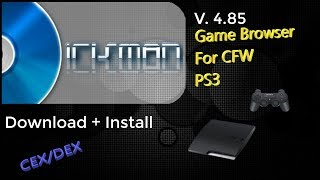 IrisMAN V. 4.85 for CEX/DEX base CFW PS3 and PS3HEN