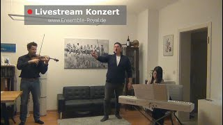 I. Livestream Konzert - aus dem Wohnzimmer vom ENSEMBLE ROYAL
