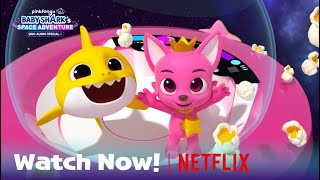 [Now on Netflix] Pinkfong & Baby Shark's Space Adventure | Baby Shark Trailer | Children's Animation
