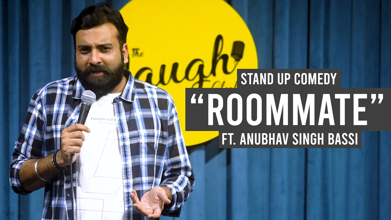Download Roommate - Stand Up Comedy Ft. Anubhav Singh Bassi