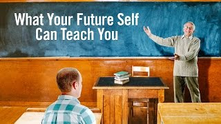 Six ways to learn from your future self
