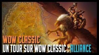 UN TOUR SUR WOW CLASSIC : ALLIANCE - WOW CLASSIC