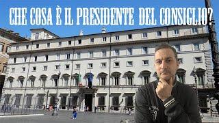Che cosa è il Presidente del Consiglio? | Danny Costa