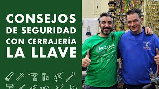 Consejos de SEGURIDAD con Cerrajería La Llave! Demostración!