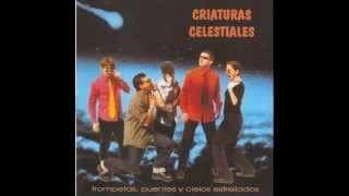 Criaturas Celestiales - High Energy