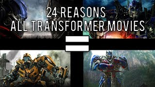 24 Reasons All Transformers Movies Are The Same