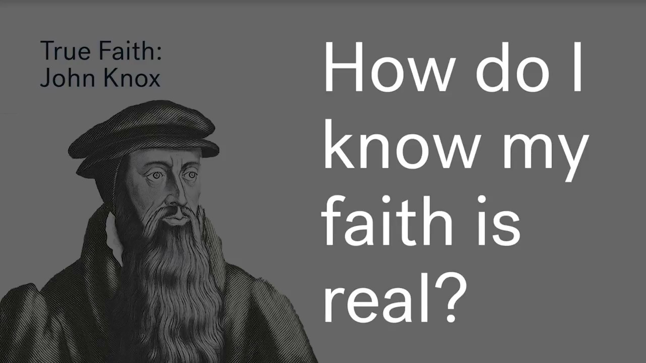 True Faith Wk 2 | John Knox Cover Image
