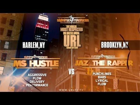 SMACK/ URL PRESENTS MS HUSTLE VS JAZ THE RAPPER | URLTV