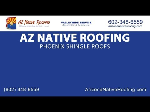 Phoenix Shingle Roofs | AZ Native Roofing