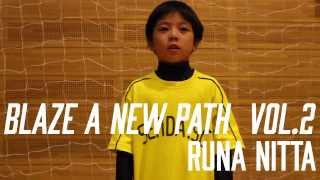 BLAZE A NEW PATH No,002/新田琉海くん