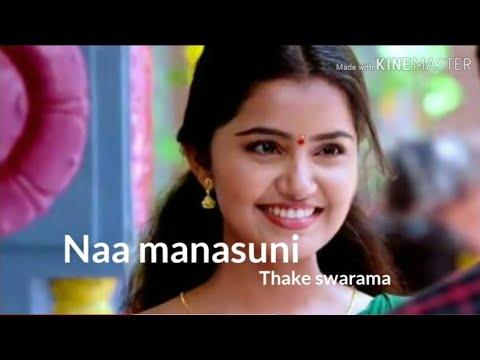 Na manakuni thake swarama song lyrics/Na manakuni thake swarama song full song