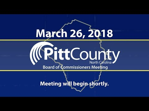 Pitt County Board of Commissioners Meeting for 3/26/2018