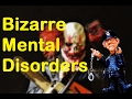 Top 10 BIZARRE Psychological Disorders | STRANGE Mental Disorders | 2017 | TheCoolFactShow EP54