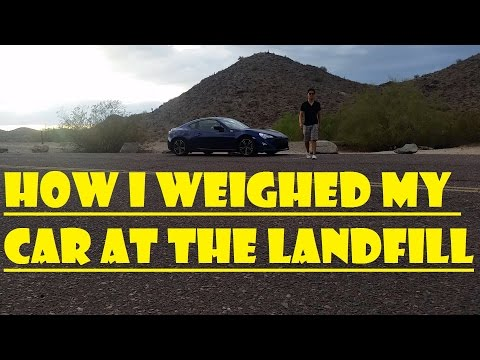 How I weighed my car at the Landfill / FR-S Curb Weight