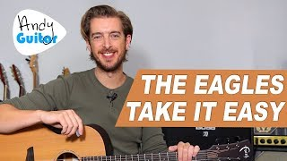 THE EAGLES - 'TAKE IT EASY' Guitar Lesson Tutorial // How to play