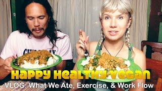 VLOG: What We Ate, Exercise, & Work Flow