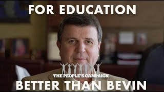 For Education - Better Than Bevin