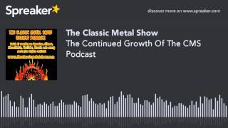 The Continued Growth Of The CMS Podcast