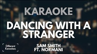 Sam Smith Ft. Normani Dancing With A Stranger Karaoke Instrumental.mp3