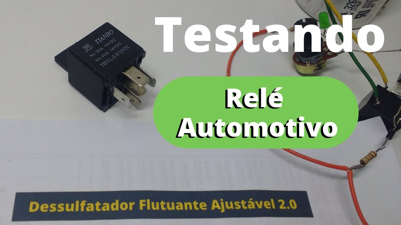 Relé Automotivo de 4 e 5 Pinos - Como funciona e como testar