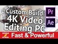 Building a Photo & Video Editing PC