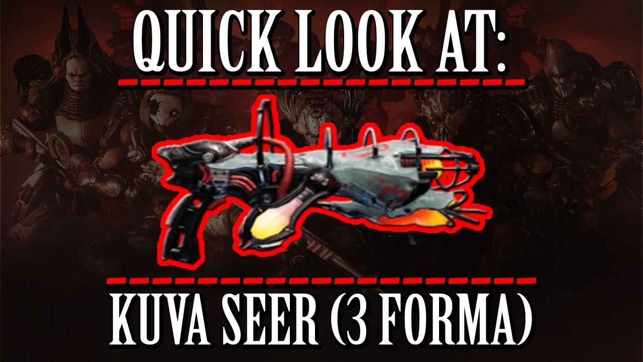 Warframe - Quick Look At: Kuva Seer (3 Forma) thumbnail