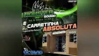 MONSTER SOUND & CARRETINHA ABSOLUTA (ESPECIAL NA PUTARIA) - DJ OCTAVIO RS