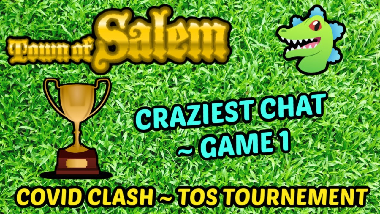 CRAZIEST CHAT! Town of Salem Tournament mode! Game #1