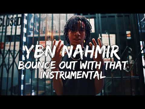 YBN Nahmir  Bounce Out With That instrumental Reprod Pendo46