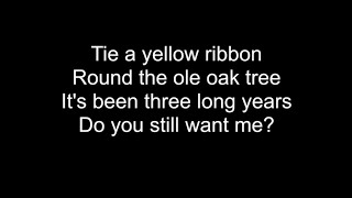 Tie A Yellow Ribbon Round The Ole Oak Tree - HD With Lyrics! By: Chris Landmark