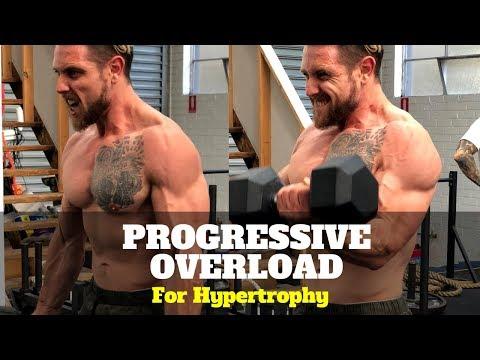 Progressive Overload For Hypertrophy