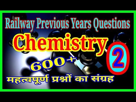 SCIENCE GK – CHEMISTRY    RAILWAY PREVIOUS YEARS QUESTIONS in hindi part-2