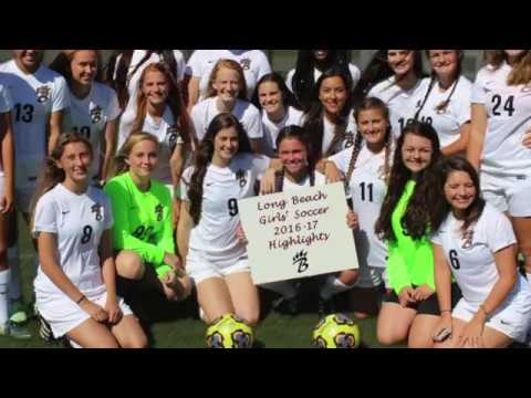 Long Beach High School (MS) Girls' Soccer 2016-17 Highlights