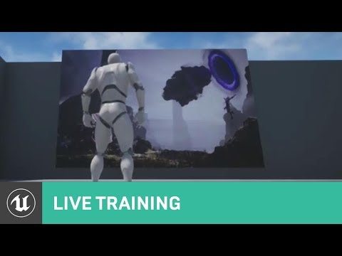 Media Framework 4.18 Preview | Live Training | Unreal Engine Livestream