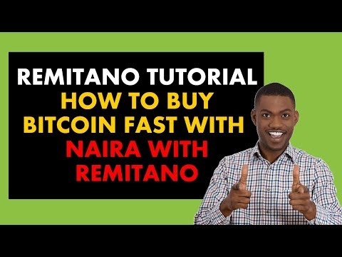 Remitano Tutorial Nigeria: How To Buy Bitcoin With Naira With Remitano