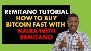 Remitano Tutorial Nigeria: How To Buy Bitcoin with Naira with Remitano