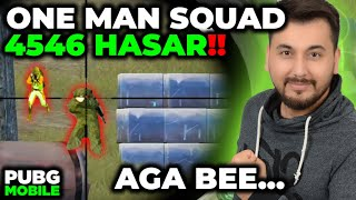 ONE MAN SQUAD 4546 HASAR!! AGA BEE... / PUBG MOBILE