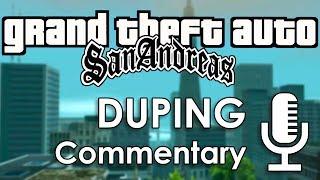 Speedrun Commentary: Duping | GTA: San Andreas