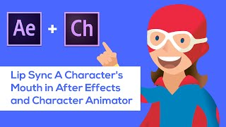Lip Sync A Character's Mouth in After Effects and Character Animator