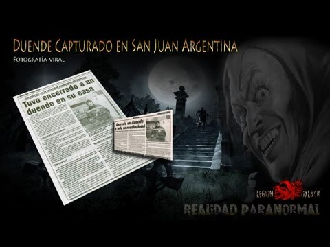 Duende capturado en San Juan Argentina @OxlackCastro