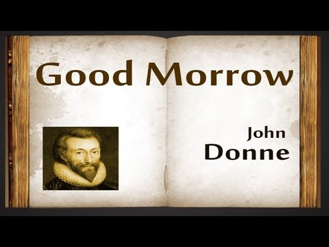 Good Morrow by John Donne - Poetry Reading