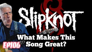 """What Makes This Song Great? Ep.106 SLIPKNOT """"Before I Forget"""""""