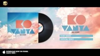 KO - Vanya (Ti-Mo Remix)