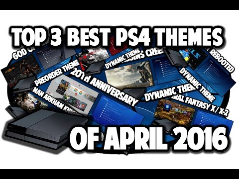 [PS4 THEMES] Top 3 Best PS4 Themes Of April 2016 Video In 60FPS