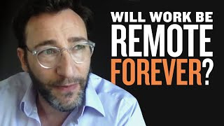 Is This the End of the Office? | Simon Sinek