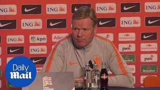 Manager Ronald Koeman speaks on Netherlands and their development
